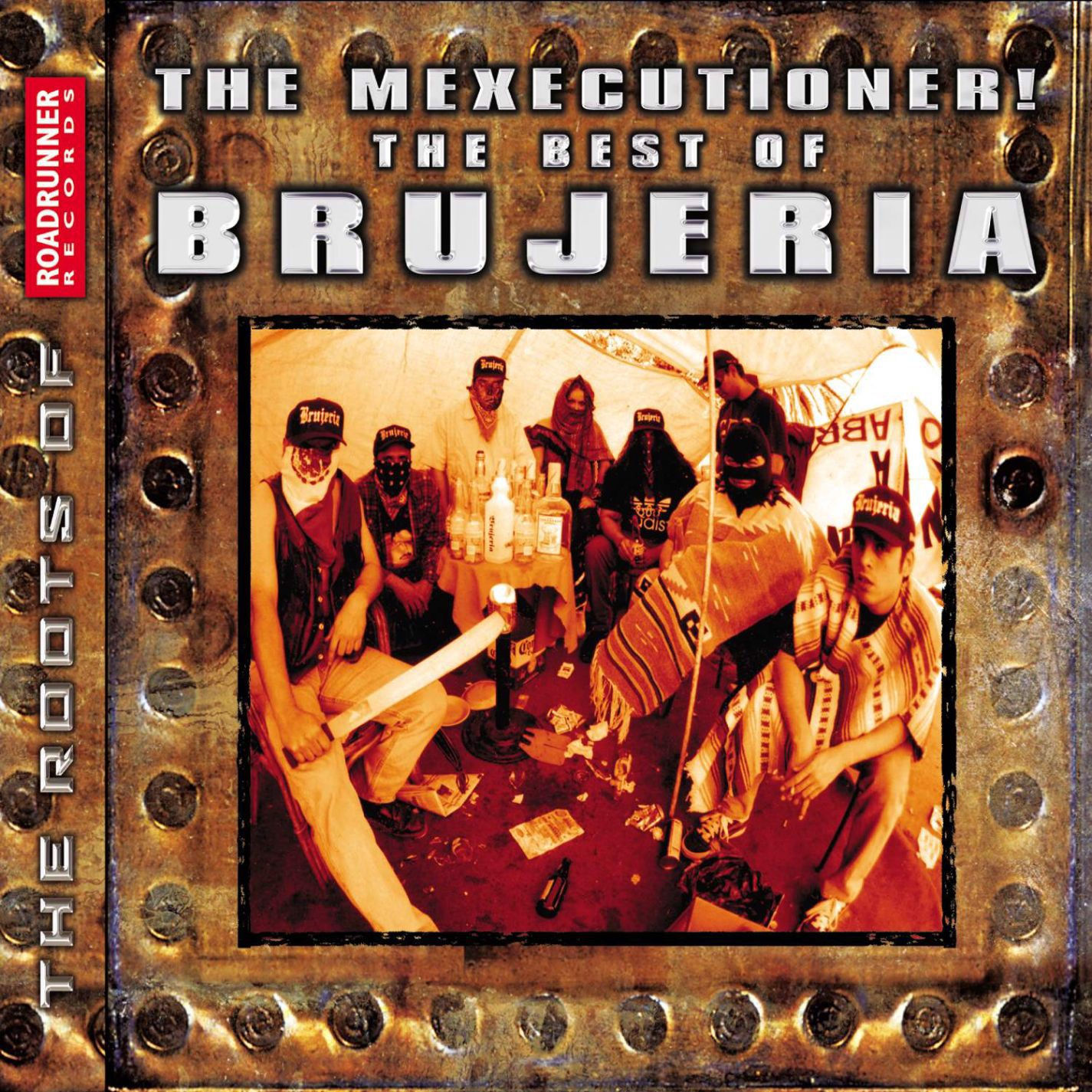 The Mexicutioner! The Best of Brujeria