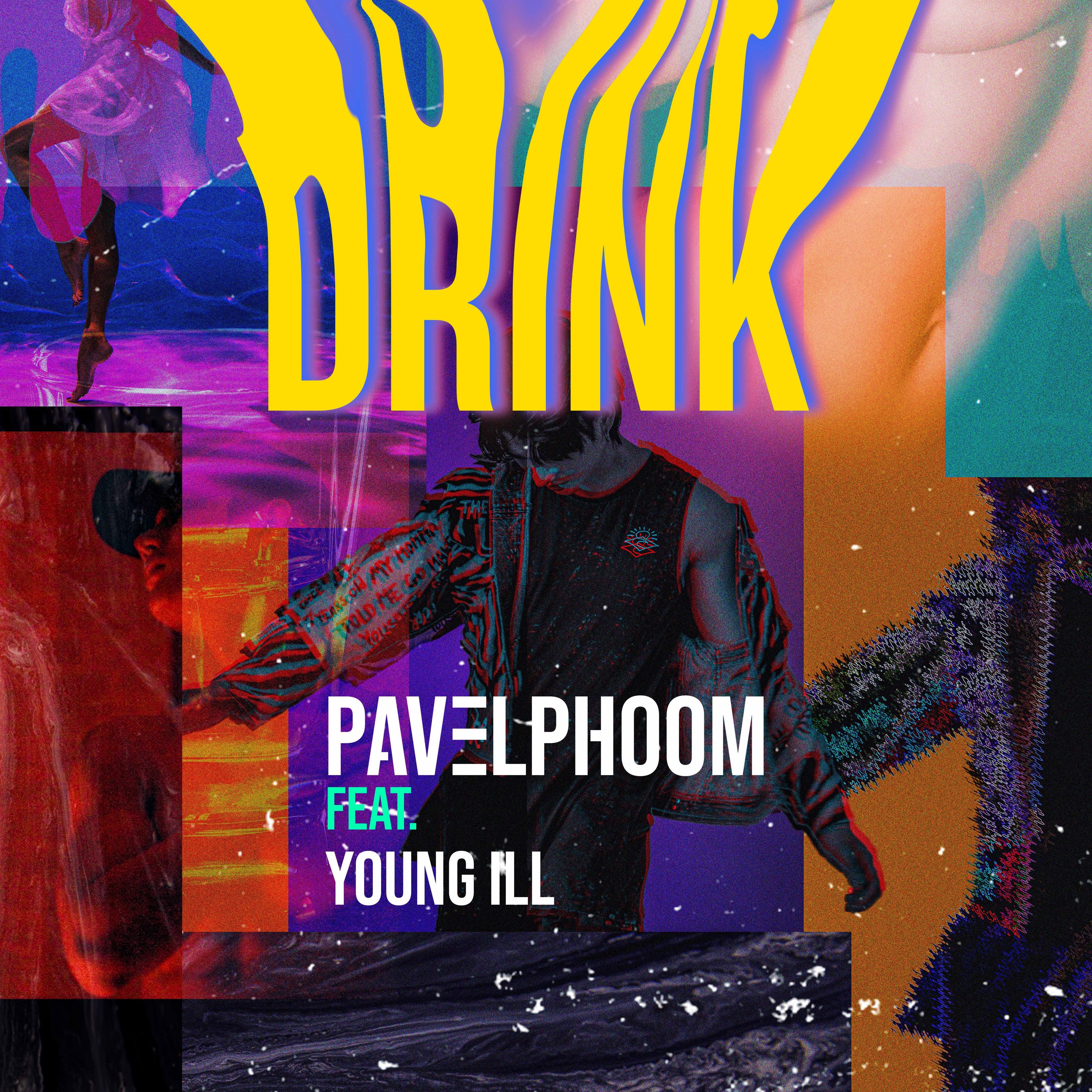 Drink (feat. Young ill) [feat. Young ill]