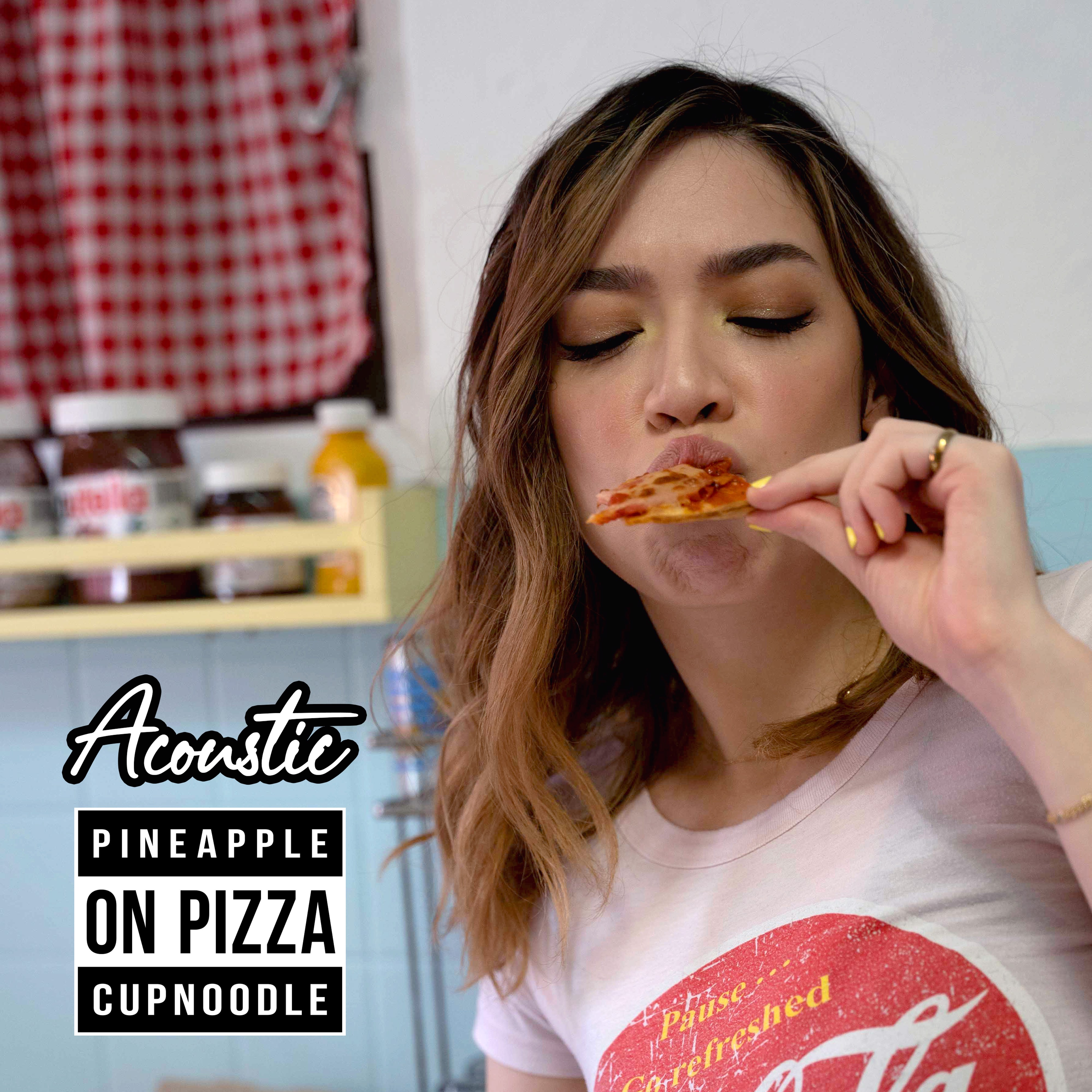 Pineapple On Pizza (Acoustic Version)